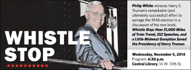 Philip White retraces Harry S. Truman's remarkable (and ultimately successful) effort to salvage the 1948 election in a discussion of his new book, Whistle Stop: How 31,000 Miles of Train Travel, 352 Speeches, and a Little Midwest Gumption Saved the Presidency of Harry Truman.