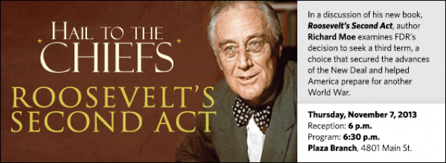 In a discussion of his new book, Roosevelt's Second Act, author Richard Moe examines FDR's decision to seek a third term, a choice that secured the advances of the New Deal and helped America prepare for another World War.