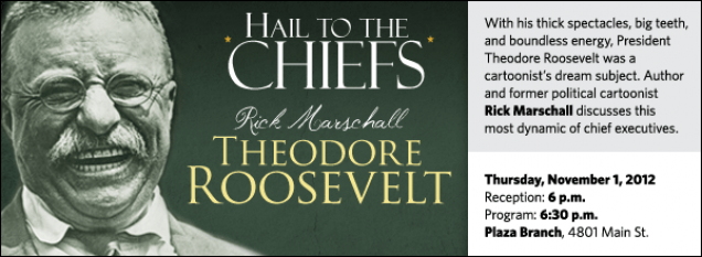 With his thick spectacles, big teeth, and boundless energy, President Theodore Roosevelt was a cartoonist's dream subject. Author and former political cartoonist Rick Marschall discusses this  most dynamic of chief executives.