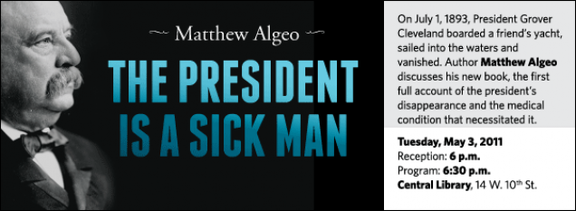 On July 1, 1893, President Grover Cleveland boarded a friend's yacht, sailed into the waters and vanished. Author Matthew Algeo discusses his new book, the first full account of the president's disappearance and the medical condition that necessitated it.