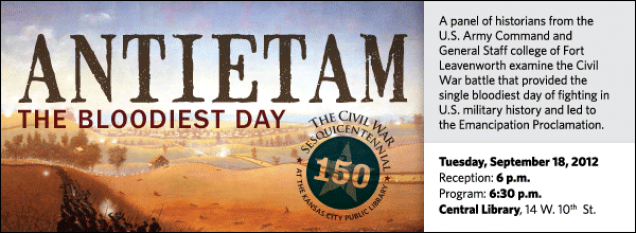 A panel of historians from the U.S. Army Command and General Staff college of Fort Leavenworth examine the Civil War battle that provided the single bloodiest day of fighting in U.S. military history and led to the Emancipation Proclamation.