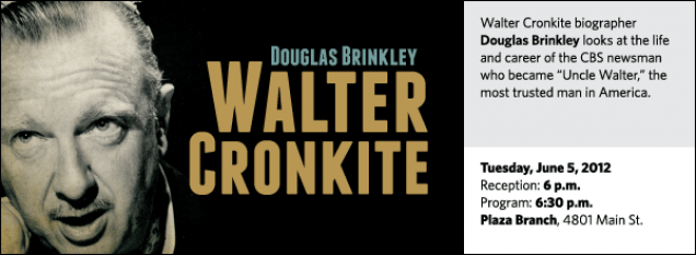 "Walter Cronkite biographer Douglas Brinkley looks at the life and career of the CBS newsman who became ""Uncle Walter,"" the most trusted man in America."