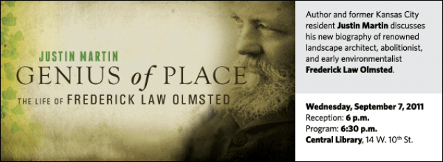 Author and former Kansas City resident Justin Martin discusses his new biography of renowned landscape architect, abolitionist, and early environmentalist Frederick Law Olmsted.