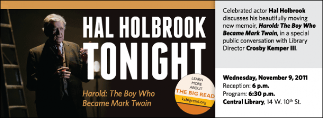 Celebrated actor Hal Holbrook discusses his beautifully moving new memoir, Harold: The Boy Who Became Mark Twain, in a special public conversation with Library Director Crosby Kemper III.