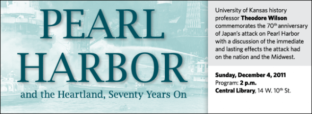 University of Kansas history professor Theodore Wilson commemorates the 70th anniversary of Japan's attack on Pearl Harbor  with a discussion of the immediate and lasting effects the attack had  on the nation and the Midwest.