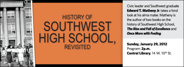 Civic leader and Southwest graduate Edward T. Matheny Jr. takes a fond look at his alma mater. Matheny is the author of two books on the history of Southwest High School, The Rise and Fall of Excellence and Once More with Feeling.