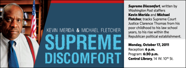 Supreme Discomfort, written by Washington Post staffers  Kevin Merida and Michael Fletcher, tracks Supreme Court Justice Clarence Thomas from his poor childhood to his law school years, to his rise within the Republican political establishment.
