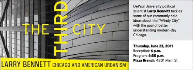 "DePaul University political scientist Larry Bennett tackles some of our commonly held  ideas about the ""Windy City"" with the goal of better understanding modern-day Chicago."