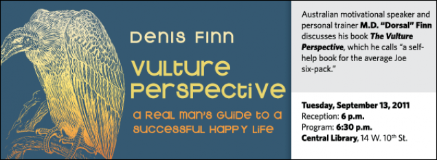 "Australian motivational speaker and personal trainer M.D. ""Dorsal"" Finn discusses his book The Vulture Perspective, which he calls ""a self-help book for the average Joe six-pack."""