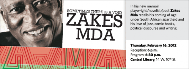 In his new memoir playwright/novelist/poet Zakes Mda recalls his coming of age under South African apartheid and his love of jazz, comic books, political discourse and writing.