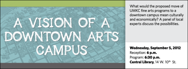 What would the proposed move of UMKC fine arts programs to a downtown campus mean culturally and economically? A panel of local experts discuss the possibilities.