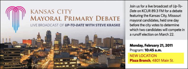 Up-To-Date with Steve Kraske: Kansas City Mayoral Primary Debate