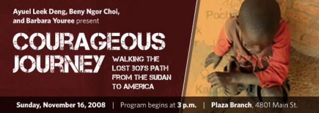 Ayuel Leek Deng, Beny Ngor Chol, and Barbara Youree: Courageous Journey