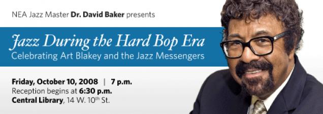 Dr. David Baker examines Jazz During the Hard Bop Era