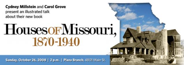 Cydney Millstein and Carol Grove: Houses of Missouri