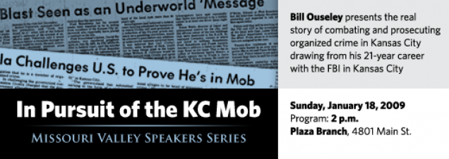 Bill Ouseley: In Pursuit of the KC Mob