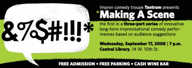 Improvisational comedy troupe TANTRUM presents Making a Scene