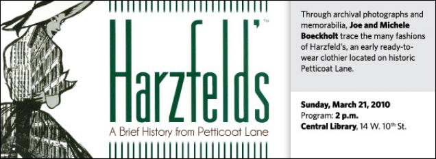 Through archival photographs and memorabilia, Joe and Michele Boeckholt trace the many fashions of Harzfeld's, an early ready-to-wear clothier located on historic Petticoat Lane.