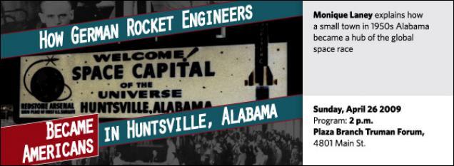 Monique Laney: How German Rocket Engineers Became Americans in Huntsville, Alabama