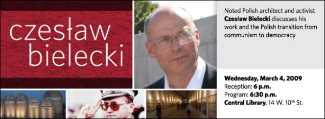 Czeslaw Bielecki: Architecture,  Freedom, Memory