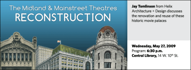 The Midland and Mainstreet Theatres Reconstruction