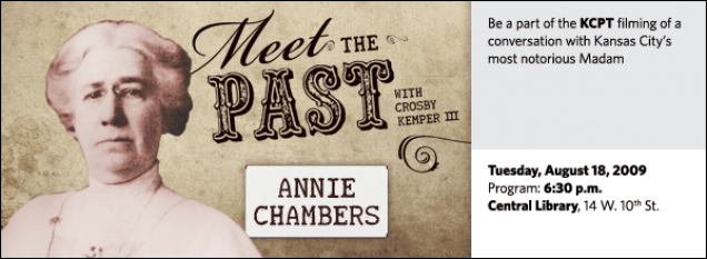 Be a part of the KCPT filming of a conversation with Kansas City's most notorious Madam
