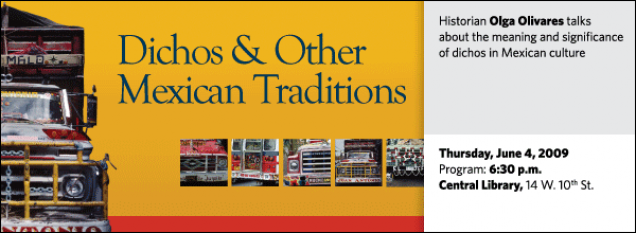 Historian Olga Olivares talks about the meaning and significance of dichos in Mexican culture