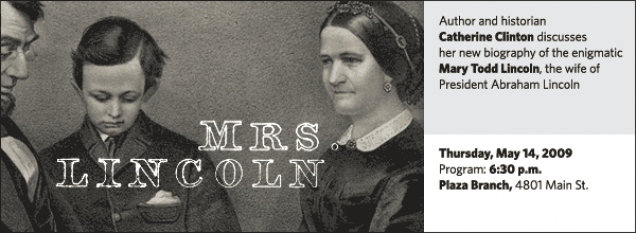 Catherine Clinton: Mrs.  Lincoln