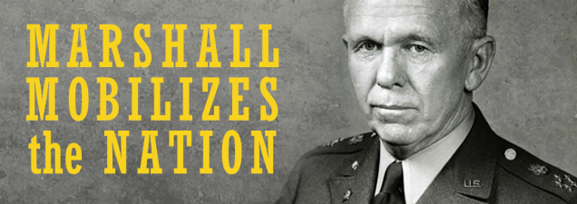 "Military historian David W. Mills of the U.S. Army Command and General Staff College examines the man deemed by Winston Churchill as ""the true organizer of victory"" in World War II. Army Chief of Staff George C. Marshall built and directed the largest fighting force in history, and then won a Nobel Peace Prize for his post-war work as a diplomat and secretary of state."
