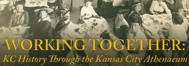 Joyce Merrill, vice president of the Kansas City Athenaeum, examines the roles and contributions of the Athenaeum and other women's clubs and their importance to Kansas City's development over more than a century.