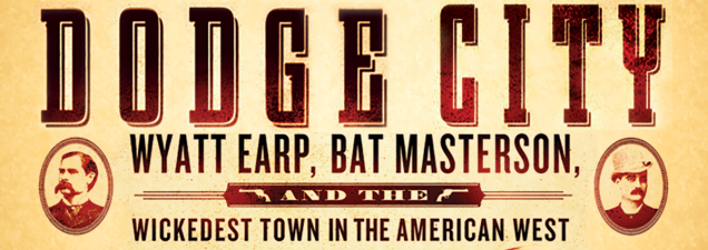 In a discussion of his new book, best-selling author Tom Clavin explores the relationship between iconic lawmen Wyatt Earp and Bat Masterson and their role in bringing and restoring order to wild, unruly Dodge City, Kansas.