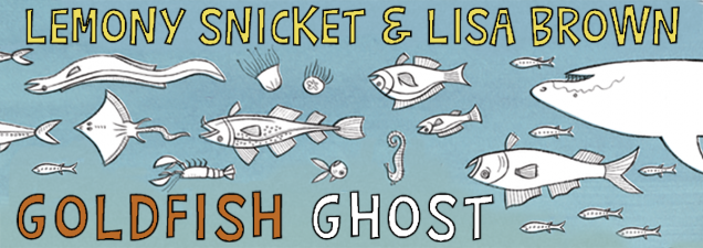 Daniel Handler, better known as Lemony Snicket, and wife and illustrator Lisa Brown discuss their newly released children's book, a sweet story of where goldfish go after they die. No, not down the toilet.