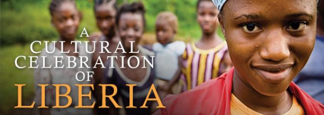 A Cultural Celebration of Liberia