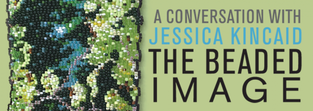 Kansas City-area artist Jessica Kincaid works from a palette of colorful beads rather than paint, creating pictorial textiles that have been displayed at the Kansas City Jewish Museum and Nerman Museum of Contemporary Art, among other venues.