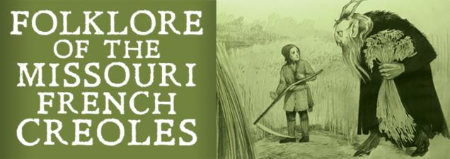 Folklore of the Missouri French Creoles | Kansas City Public