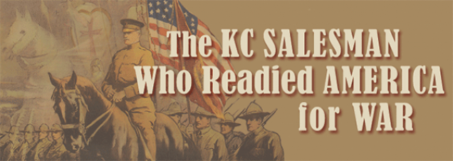 When the U.S. finally entered World War I, it was left to former Kansas City newspaperman George Creel – head of President Woodrow Wilson's Committee on Public Information – to sell the move to the largely neutral nation. Historian Timothy Westcott examines this trailblazing propagandist.